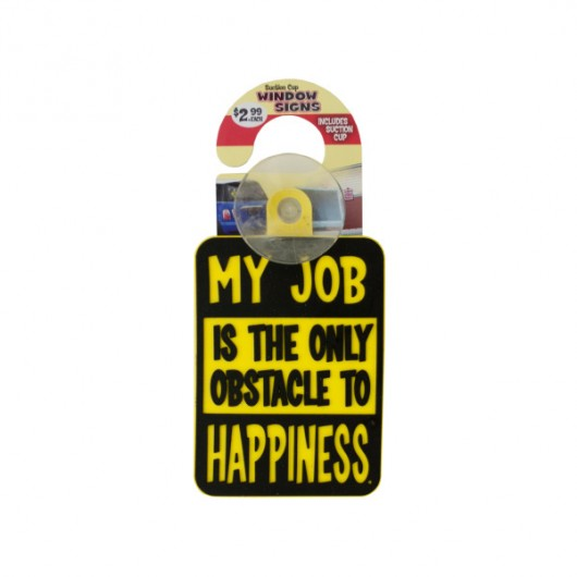 Novelty Suction Cup Window Sign